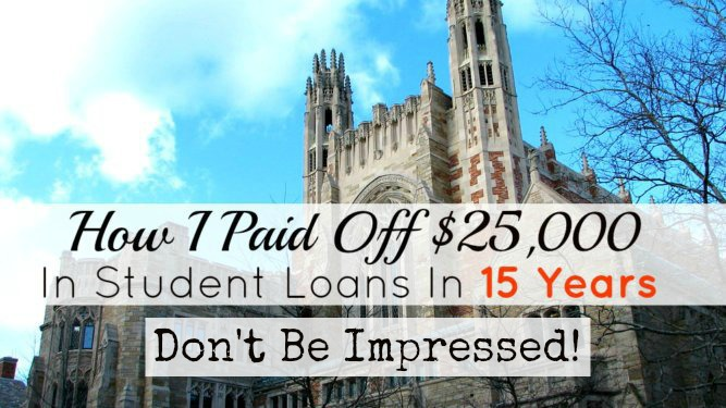 How I Paid Off $25,000 In Student Loans In 15 years!
